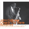 Chasin' The Trane The Village Vanguard 1961 Master Takes + 1 Revisited<限定盤>