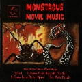 Monstrous Movie Music, Volume 1