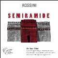 ロッシーニ: 歌劇「セミラーミデ」