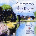 Come to the River - An Early American Gathering