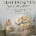 Dixit Dominus - Handel, A.Scarlatti