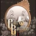 Gods & Gangstas [Limited]<限定盤>