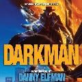 Darkman: 30th Anniversary Edition