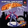 Superheroes !