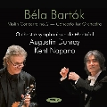 Bartok: Violin Concerto No.2, Concerto for Orchestra