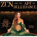 Zen And The Art of Bellydance