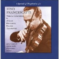 Francescatti plays Violin Concertos by Mozart, Beethoven, Brahms, Tchaikovsky, etc.