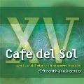 Cafe Del Sol 15th Anniversary