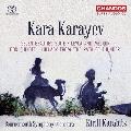 カラーエフ: 管弦楽作品集