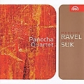 Suk:String Quartet No.1 op.11/Meditation St.Wenceslas op.35a/Ravel:String Quartet:Panocha Quartet