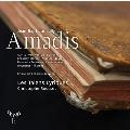 リュリ: 歌劇《アマディス》