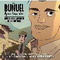 Bunuel Apres L'age D'or