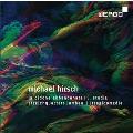 M.Hirsch: La Didone Abbandonata, 5. Studie, String Quartet, etc