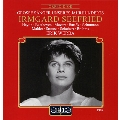Great Singers of our Century - Irmgard Seefried