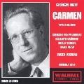 BIZET:CARMEN (IN GERMAN:10/1954):E.JOCHUM(cond)/BRSO/G.VON MILINKOVIC(Ms)/R.SCHOCK(T)/ETC