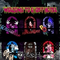 WELCOME TO GHOST HOTEL [CD+DVD]<初回限定盤A>