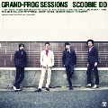 GRAND-FROG SESSIONS<限定盤>