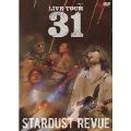 """STARDUST REVUE LIVE TOUR """"31"""""""