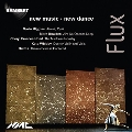 Flux - New Music - New Dance