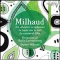 Milhaud: Six Chamber Symphonies, Le Boeuf sur le toit, Le Carnaval d'Aix