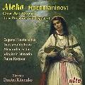 Rachmaninov: Aleko - One Act Opera