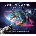 John Williams A Life In Music