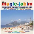 The Magic of Jobim: Enchanting Melodies of Antonio Carlos Jobim