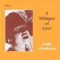 A Whisper Of Love