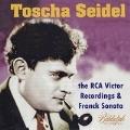 トーシャ・ザイデルの芸術 - RCAビクター録音集とフランクのソナタ