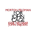 Morton Feldman: For John Cage