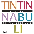 ペルト: 合唱作品集 - ティンティナブリ
