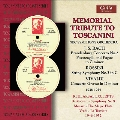 Memorial Tribute to Toscanini - J.S.Bach, Rossini, Vivaldi