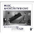 Music From The American TV Shows