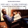 マイケル・ティルソン・トーマス: アンネ・フランクの日記から、リルケの瞑想<限定盤>