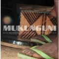 Mukunguni: New Recordings from Coast Province, Kenya