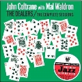 The Dealers: The Complete Sessions