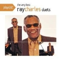 Playlist: the Very Best Ray Charles Duets