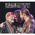 Willie and the Boys: Willie's Stash Vol.2