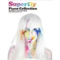 Superfly ピアノ・コレクション ピアノ・ソロ、ピアノ弾き語り