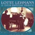 Lotte Lehmann - A 125th Birthday Tribute [4CD+CD-ROM]