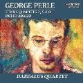 George Perle: String Quartets Vol.1