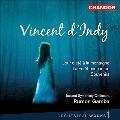 ダンディ: 管弦楽作品集Vol.1
