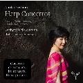 Harp Concertos - Rodrigo, Turina, Debussy, Castelnuovo-Tedesco