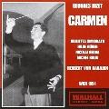 BIZET:CARMEN (1954:VIENNA):H.V.KARAJAN(cond)/VSO/G.SIMIONATO(Ms)/H.GUDEN(S)/N.GEDDA(T)/ETC