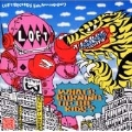 LOFT RECORDS 5TH ANNIVERSARY BEST COMPILATION~WHAT'S BURNING UP THE KIDS?