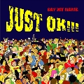 JUST OK!!!