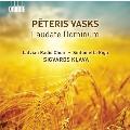Peteris Vasks: Laudate Dominum