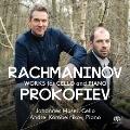 プロコフィエフ: チェロ・ソナタ Op.119; ラフマニノフ: チェロ・ソナタ Op.19, 他