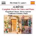 アルベニス: 声とピアノの作品全集