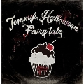 Tommy's Halloween Fairy tale<初回生産限定盤>